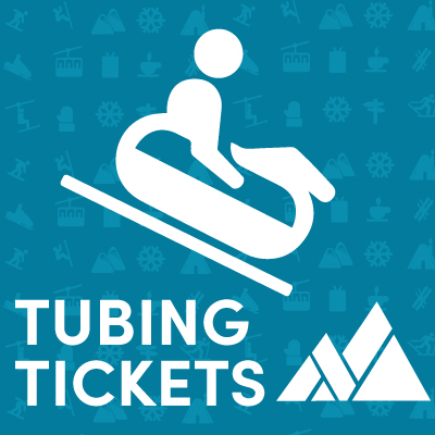 Tubing Tickets